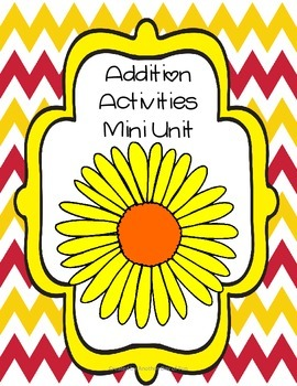 Spring Into Math- addition activities mini unit