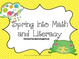 Spring Into Math and Literacy Activities
