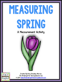 Spring Into Measurement! Measurement Creation!