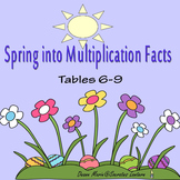 Spring Into Mutiplication Facts 6-9