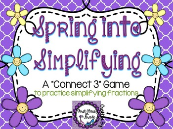 Spring Into Simplifying (Simplifying/Equivalent Fractions)