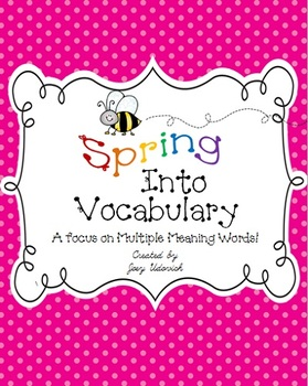 Spring Into Vocabulary: A Focus on Multiple-Meaning Words!