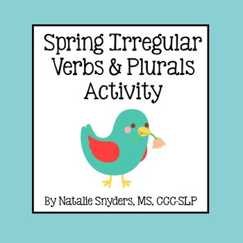 Spring Irregular Past Tense Verbs and Plurals Activity