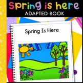 Spring Is Here: Adapted Book for Early Childhood Special Education