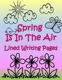 Spring Is In The Air: Lined Writing Pages