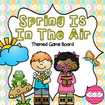 Spring Is In The Air (Spring Themed Game Board)