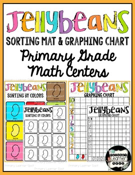 Spring Jellybeans Sorting Mats and Graphing Chart Primary Grade Math Centers