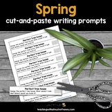 Spring Writing Activities   Spring Writing Prompts   Cut-and-Paste Writing