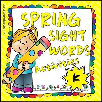 Kindergarten Sight Words Activities - Spring Themed