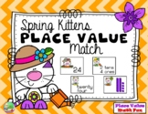 Spring Kitten Two Digit Place Value Match