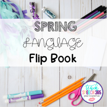 Spring Language Flip Book for Speech Therapy
