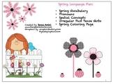 Spring Language Fun: vocabulary, pronouns, spatial concept