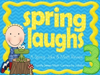 Spring Laughs- A Math Review and Spring Joke Walk the Room Gr.3