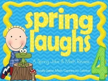 Spring Laughs- A Math Review and Spring Joke Walk the Room Gr.4