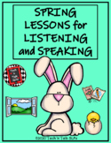 Spring Lessons for Listening and Speaking