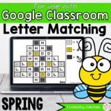 Spring Letter Matching Google Classroom Digital Game Dista