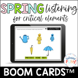 Spring Listening for Critical Elements Boom Cards™