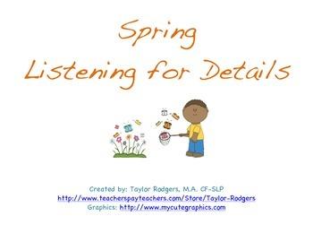 Spring Listening for Details!