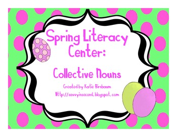 Spring Literacy Center: Collective Nouns