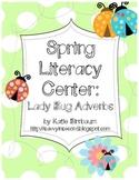 Spring Literacy Center: Ladybug Adverbs