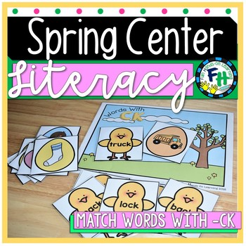 Spring Literacy Center - Match Words with -CK