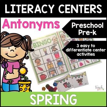 Spring Literacy Centers: Antonyms/Opposites for Preschool, PreK, K & Homeschool