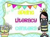 Spring Literacy Centers! Common Core: Third Grade!