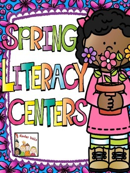 Spring Literacy Centers- Kindergarten