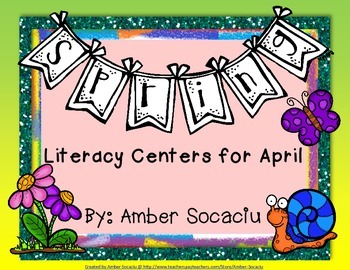 Spring Literacy Centers for April