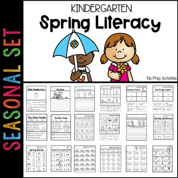 Spring Literacy Pack Kindergarten (Ready to Go)