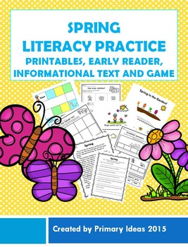 Spring Literacy Practice: Printables, Early Reader, Informational Text and Game