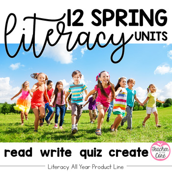 Spring Literacy Read, Write, Quiz, Create- Literacy All Year Series