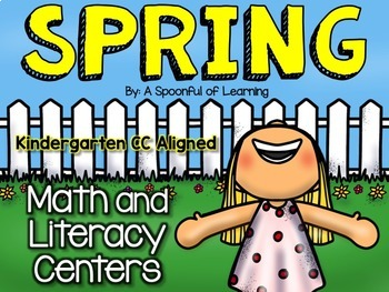 Spring Literacy and Math Centers (BUNDLED) Aligned to the CC