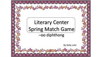 Spring Literacy Center Match Game -oo diphthong