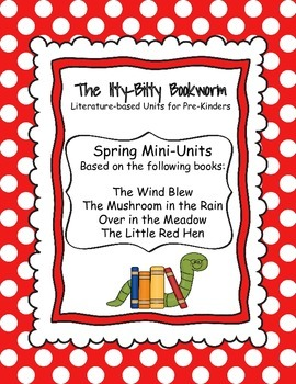 Spring Literature-based Units:  The Little Red Hen, The Wind Blew