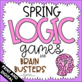 Spring Logic Puzzles - Brain Teasers - Use for Distance Learning