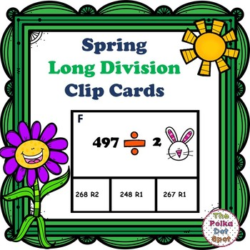 Spring Long Division Clip Cards