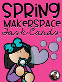 Spring Makerspace Task Cards for Primary Learners