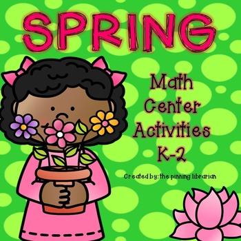 Spring Math Center Activities
