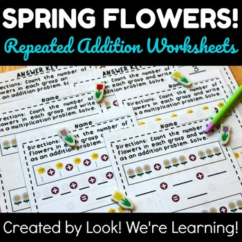 Spring Math Center Activities: Flower Repeated Addition Worksheets