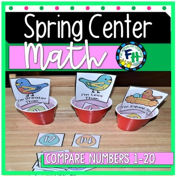 Spring Math Center - Compare Numbers 1-20 {Kinder & First Grade}