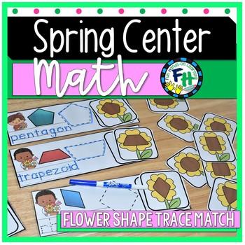 Spring Math Center - Flower 2D Shape Match {Kinder & First Grade}