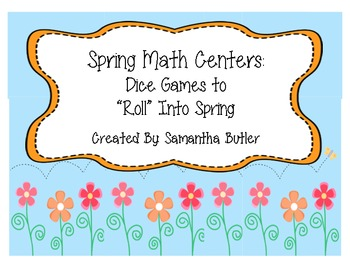 "Spring Math Centers: Dice Games To ""Roll"" Into Spring"