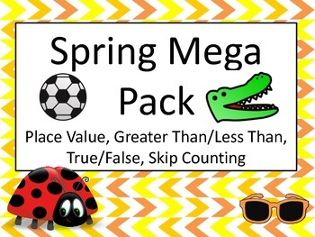 Spring Math Centers: Place Value, Skip Counting, Greater Than, True False