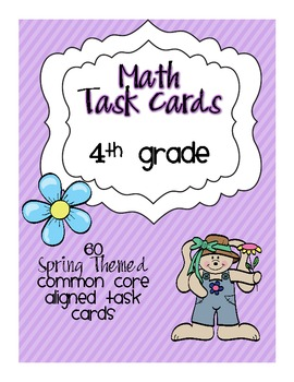 Spring Math Centers: Task Cards for 4th Grade