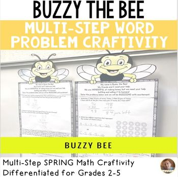 Spring Math Craftivity- Buzzy the Bee Multi-Step Word Prob