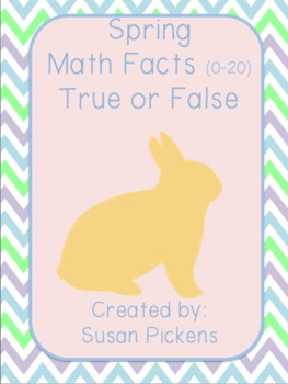 Spring Math Facts (0-20) True or False