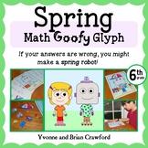 Spring Math Goofy Glyph (6th grade Common Core)