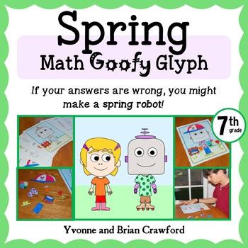 Spring Math Goofy Glyph (7th grade Common Core)