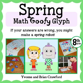 Spring Math Goofy Glyph (8th Grade Common Core)